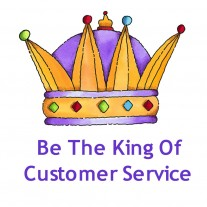 Post image for How To Be The King Of Customer Service