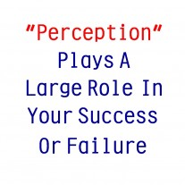 "Post image for More Tidbits About How ""Perception"" Affects Your Cleaning Business"
