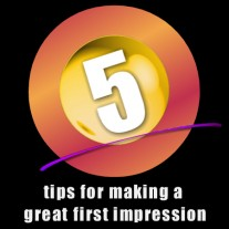 Post image for 5 Tips For Making A Great First Impression