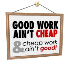 Post image for Doing a good job TAKES TIME. Price your services ACCORDINGLY for best results.